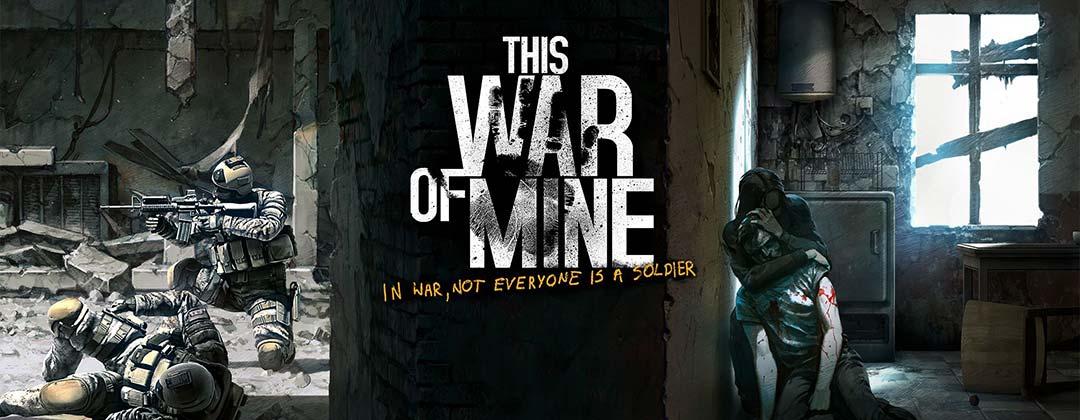 《这是我的战争》新DLC发售 父亲的承诺只为战火中的女儿